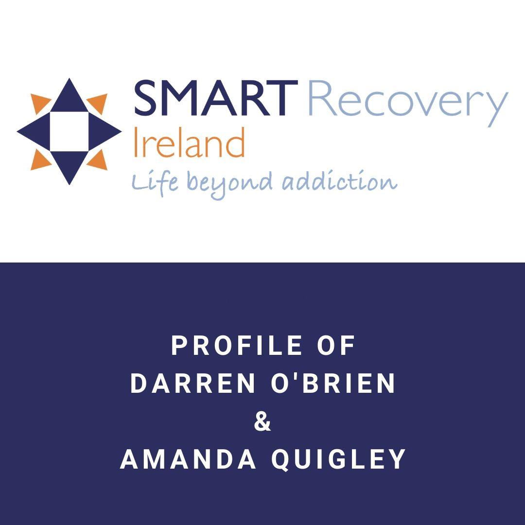 Profile of Darren O'Brien and Amanda Quigley of SMART Recovery Ireland