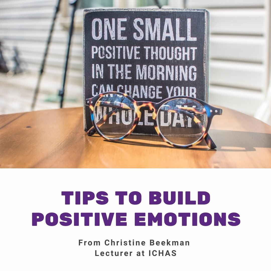 Tips From Christine Beekman to Help Build Positive Emotions